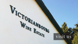 Visit Victorianbourg Wine Estate