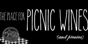 Victoria Cellars--the place for picnic wines & picnics